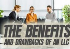 Business-The-Benefits-and-Drawbacks-of-an-LLC_