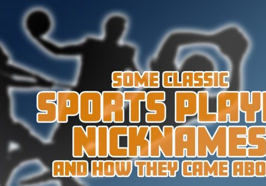 Some Classic Sports Player Nicknames and How They Came About_